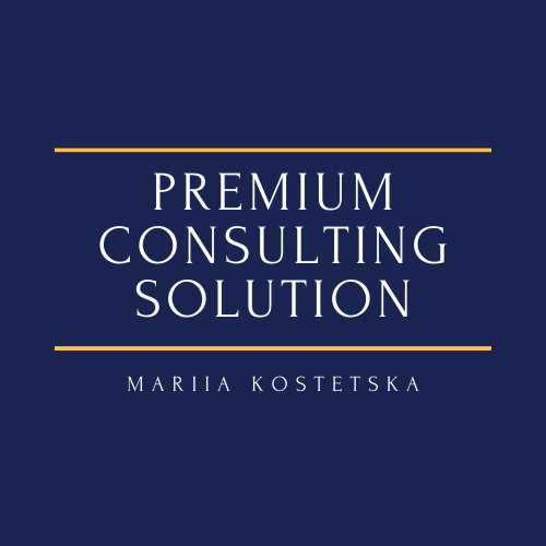 Premium Consulting Solution Mariia Kostetska